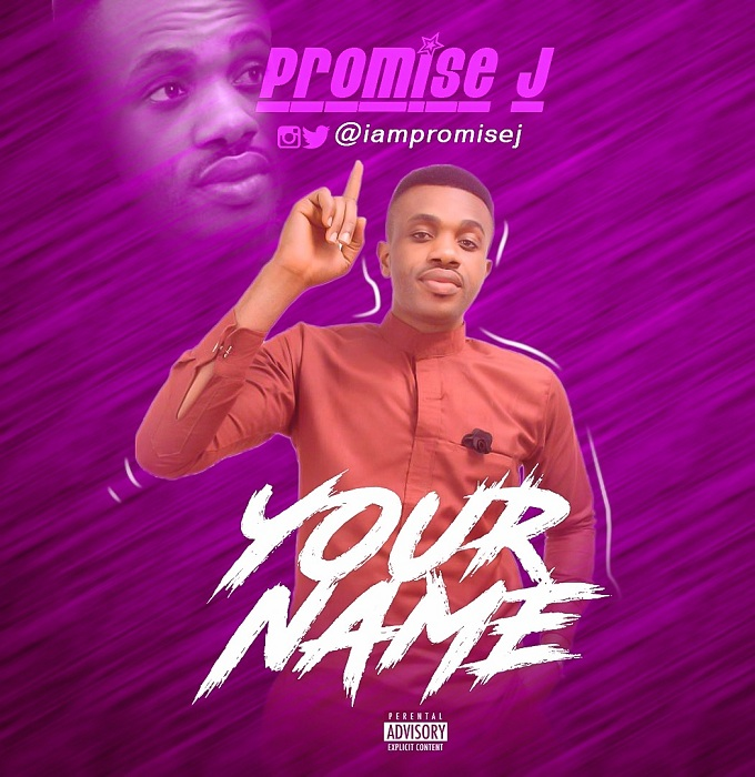 Promise J - Your Name