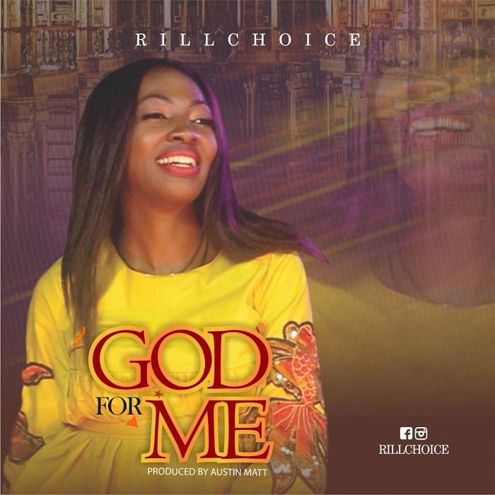 Rillchoice - God For Me