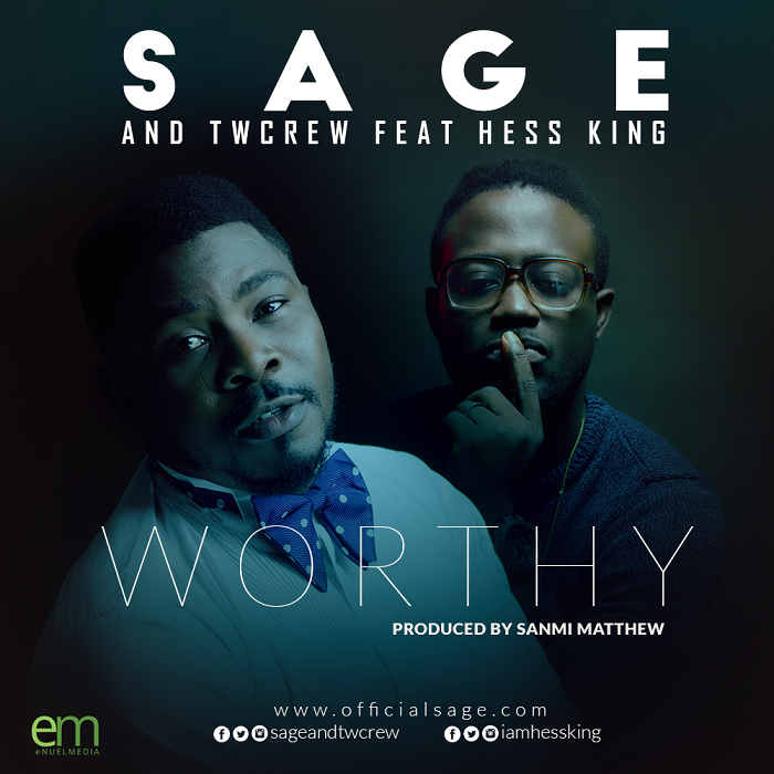 SAGE and TWcrew ft HESSKING - Worthy