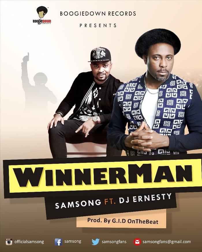 Samsong – Winnerman Ft. Dj Ernesty