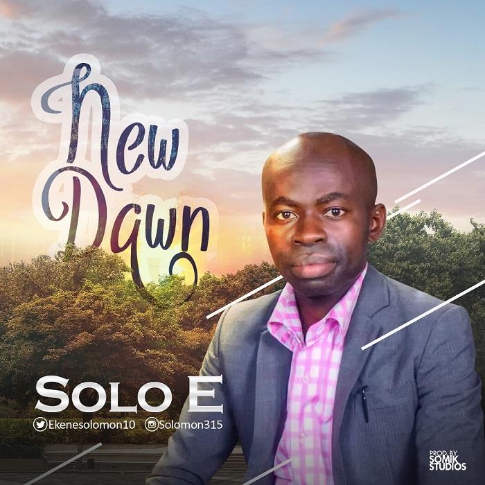 Solo E- New Dawn