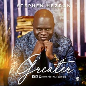 Stephen Hezron - Greater