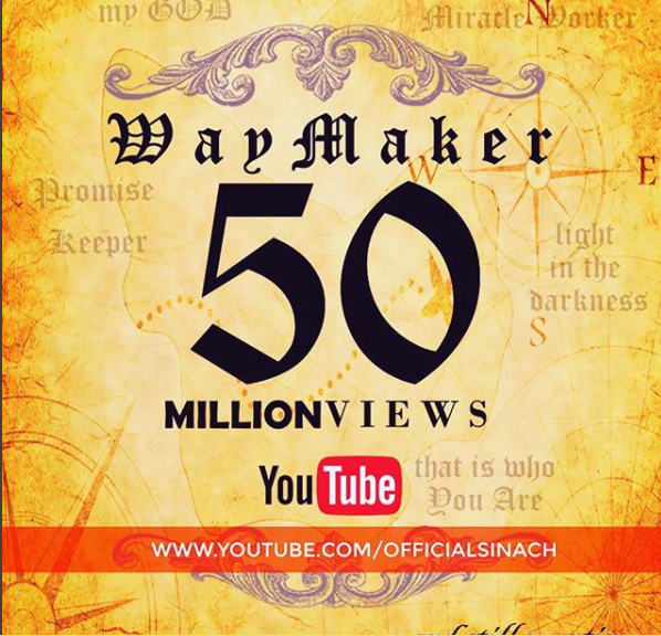 Way Maker by Sinach hit 50M Views