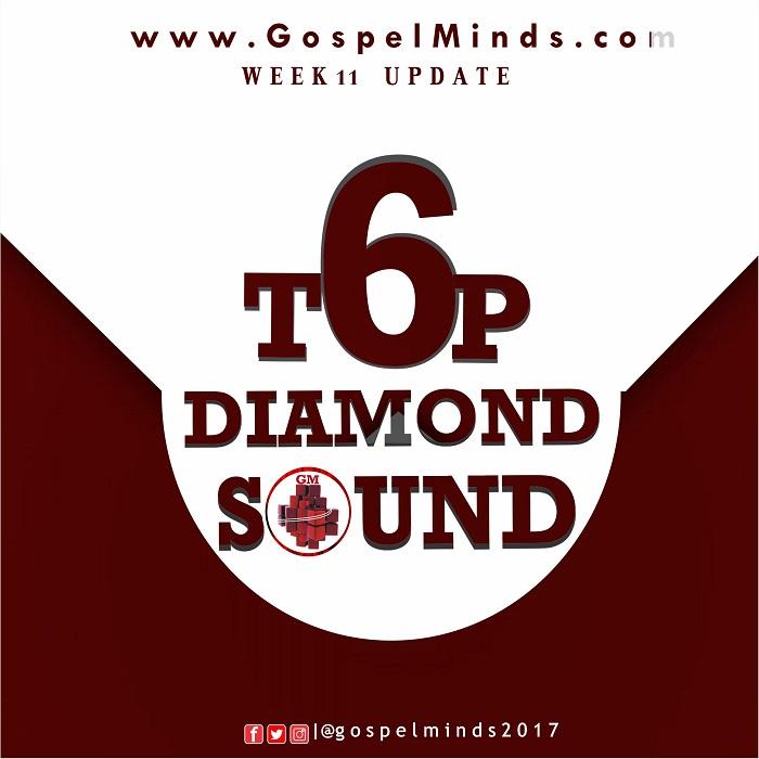 Week 11 Top6 Diamond Sound