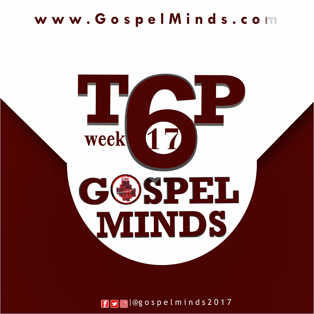 2018week17 Top6 Gospelminds
