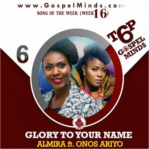 Almira Ft. Onos Ariyo – Glory To Your Name
