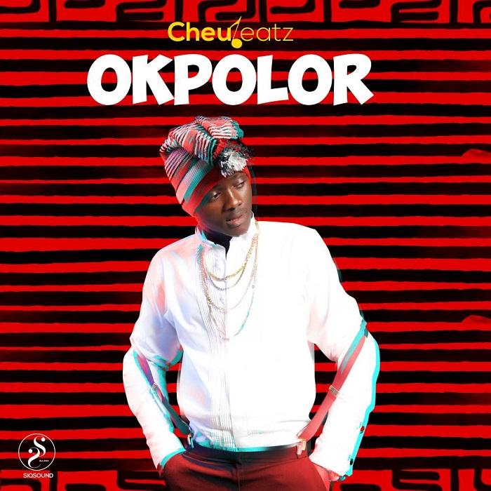 Cheubeatz - Okpolor