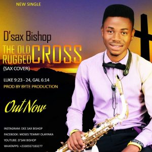 D'sax Bishop – The Old Rugged Cross