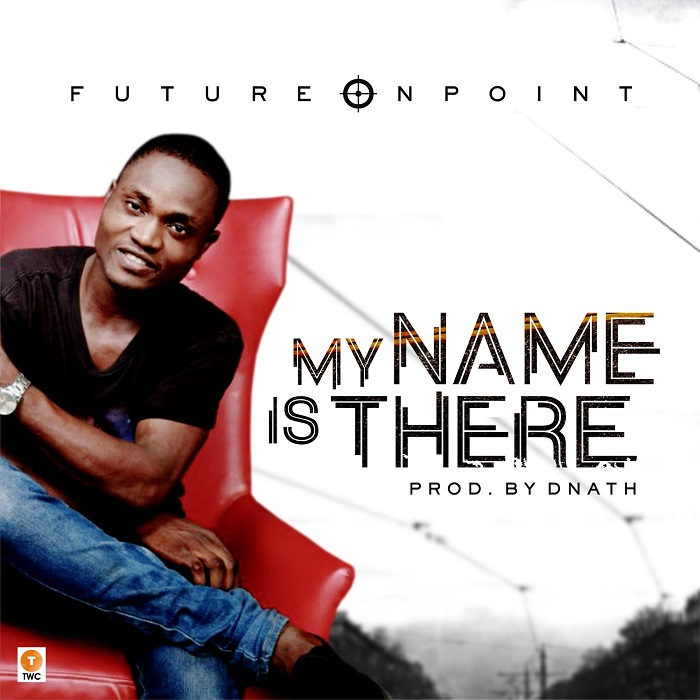 Future Onpoint - My Name Is There