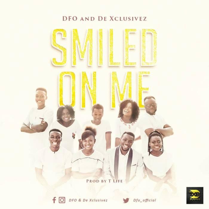 Smiled on Me - DFO & De Xclusivez