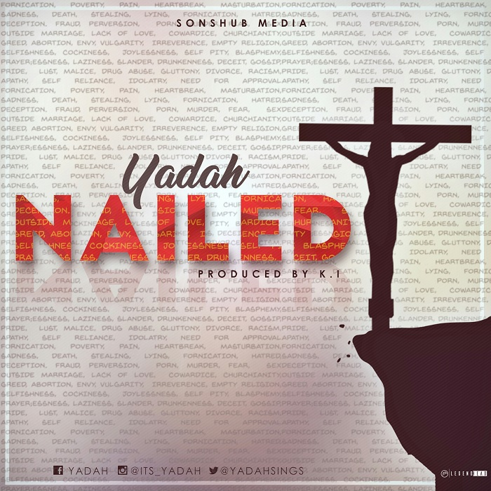 Yadah - Nailed