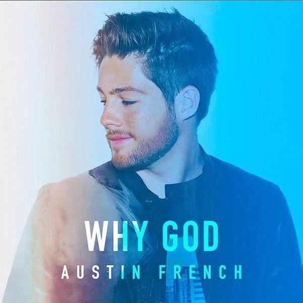 Austin French Why God