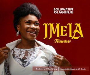 Imela (Thank You) - Boluwatife Olagunju