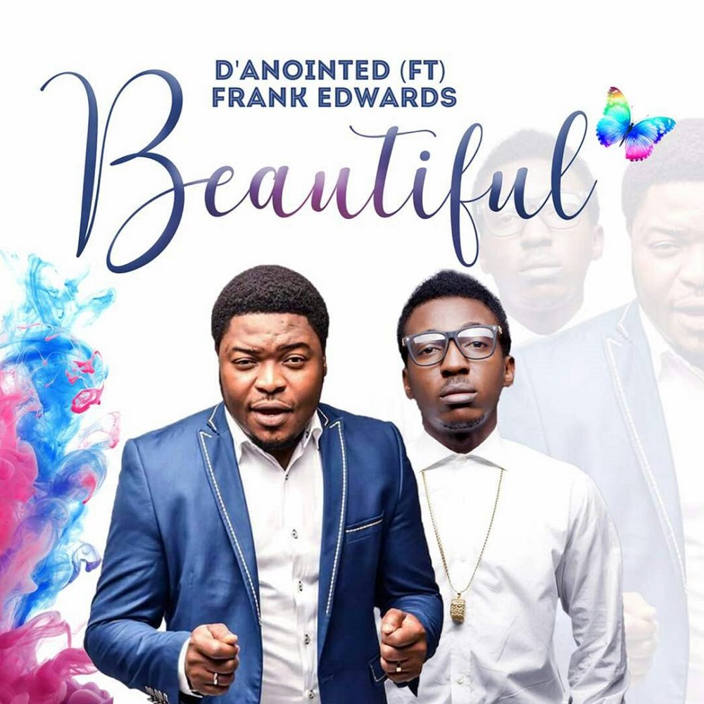 Danointed - Beautiful Feat. Frank Edwards