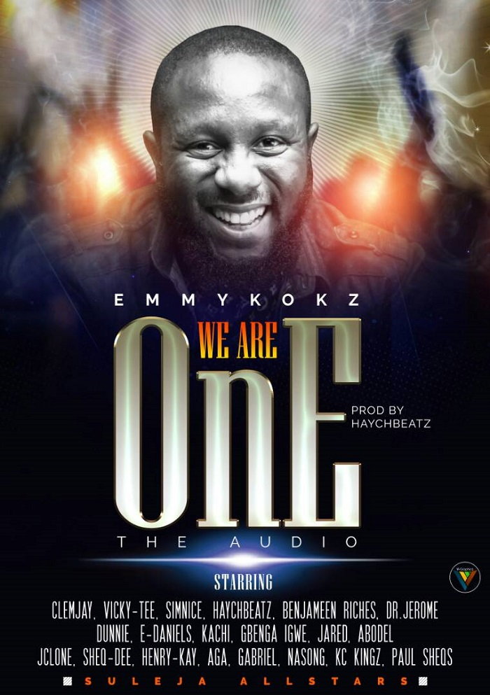 Emmykokz - We Are One Feat Suleja All Stars