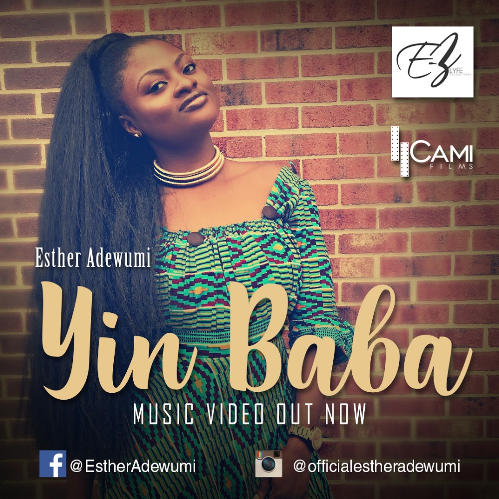Esther Adewumi Yin Baba Praise God