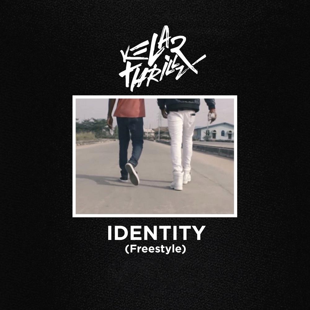 Identity Freestyle Kelar Thrillz