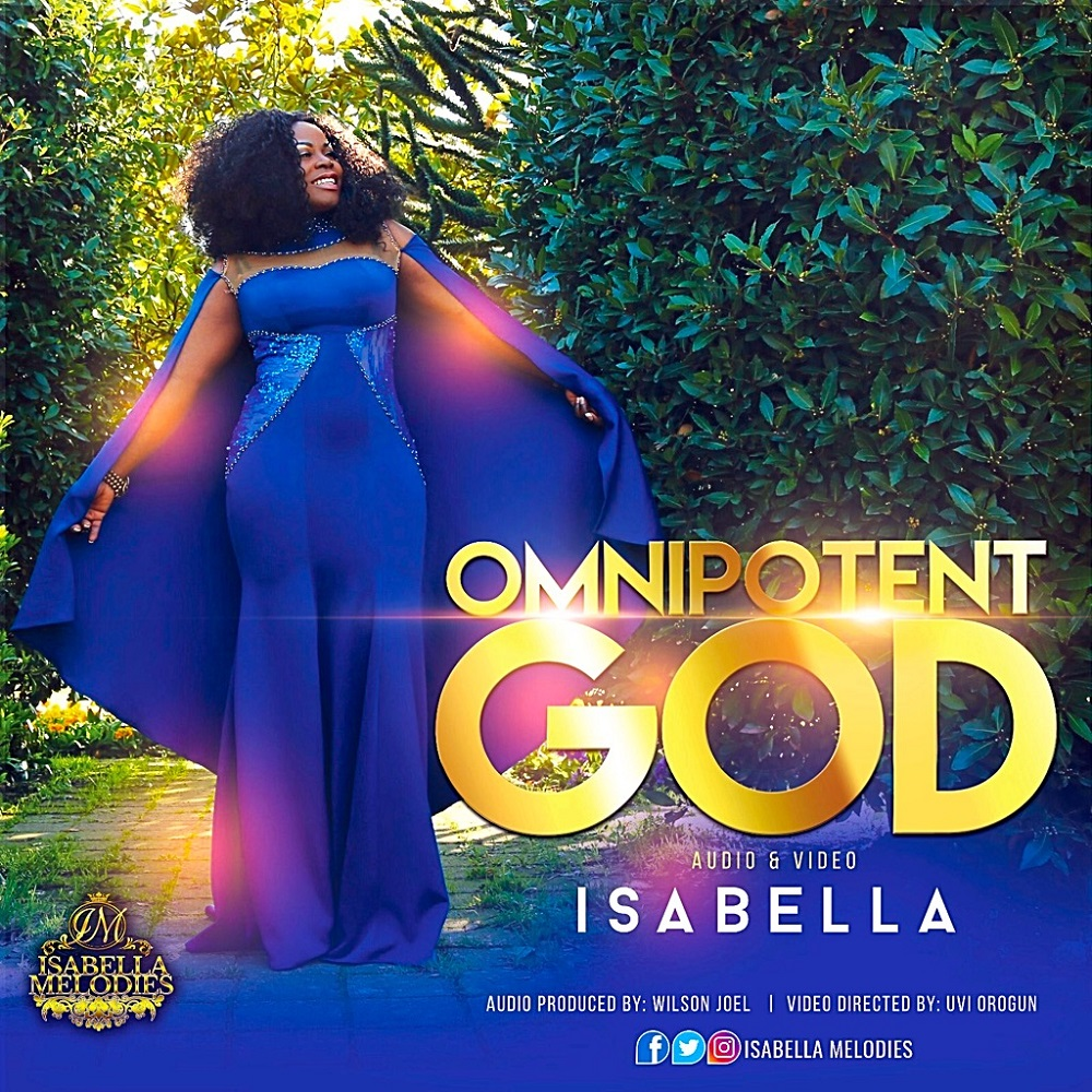 Isabella Melodies - Omnipotent God