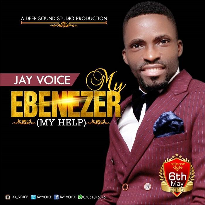 Jay Voice - My Ebenezer