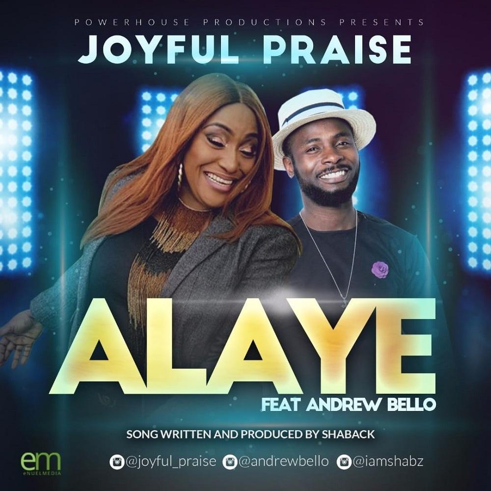 Joyful Praise Alaye