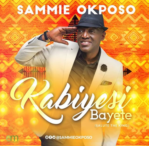 News Sammie Okposo to drop Kabiyesi Bayete May 30th