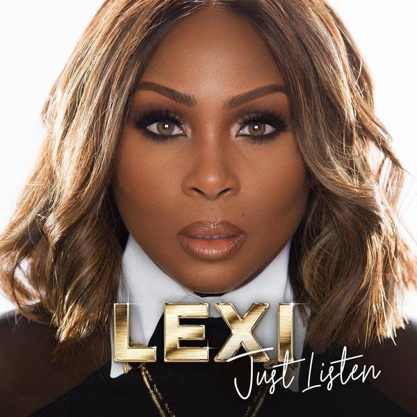 Lexi new Album Just Listen set for release on June 8