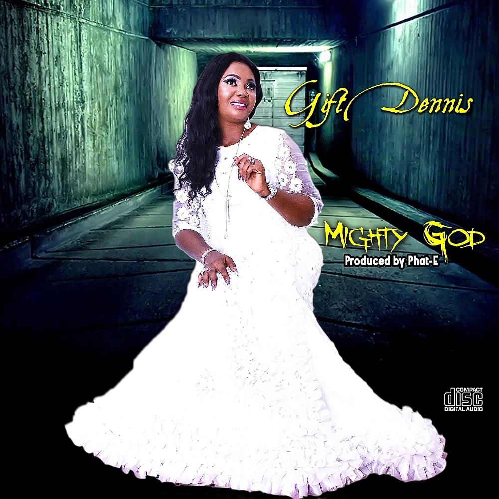 Mighty God Gift Dennis