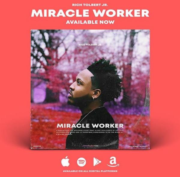 Miracle Worker Rich Tolbert Jr
