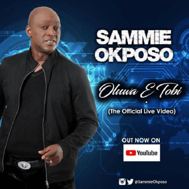Oluwa E Tobi - Sammie Okposo