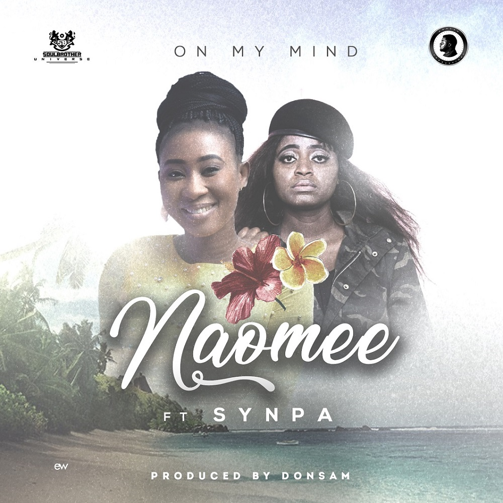 On My Mind - Naomee Feat. Agent Snypa