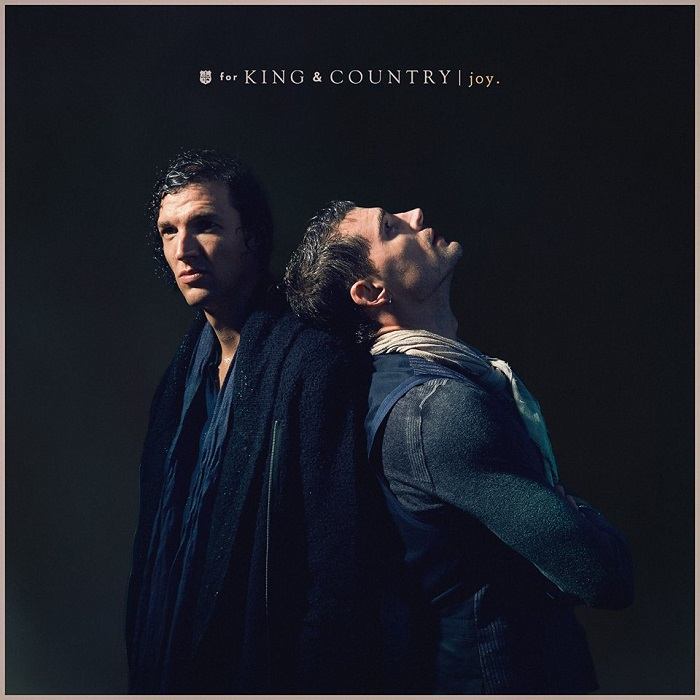 Ready To Be Release Joy for KING COUNTRY May 18