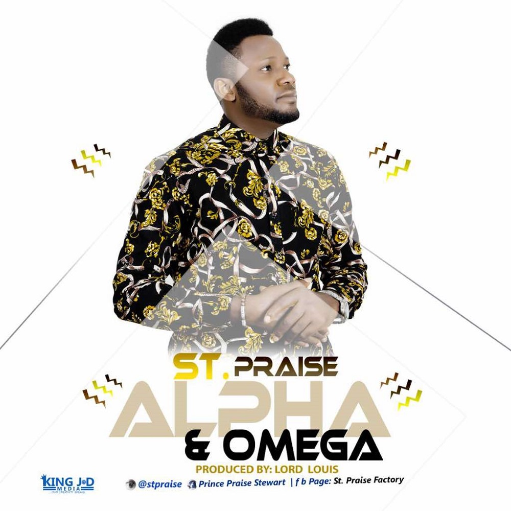 St. Praise - Alpha and Omega