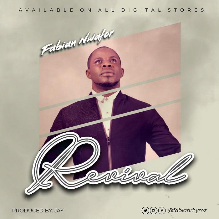 Fabian Nwafor – Revival