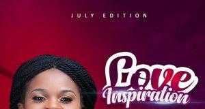 Pastor Fiefa Micah LOVE Inspiration Vol. V Jully