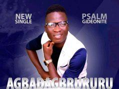 Psalm Gideonite Agbadagbrururu