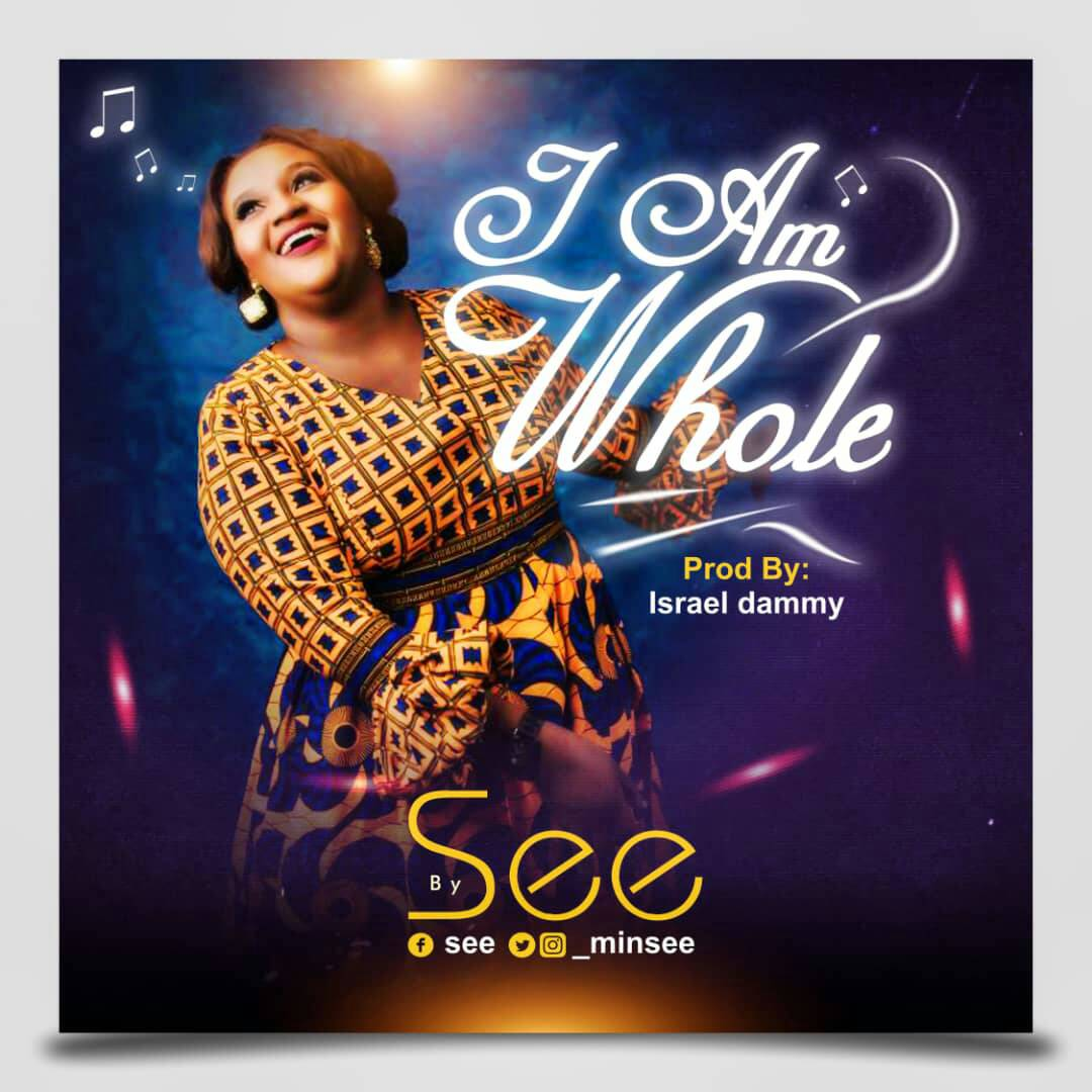 Minister See - I Am Whole