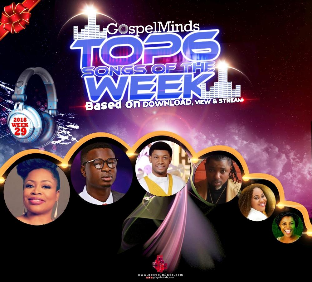 Top 6 Gospel Songs of The Week