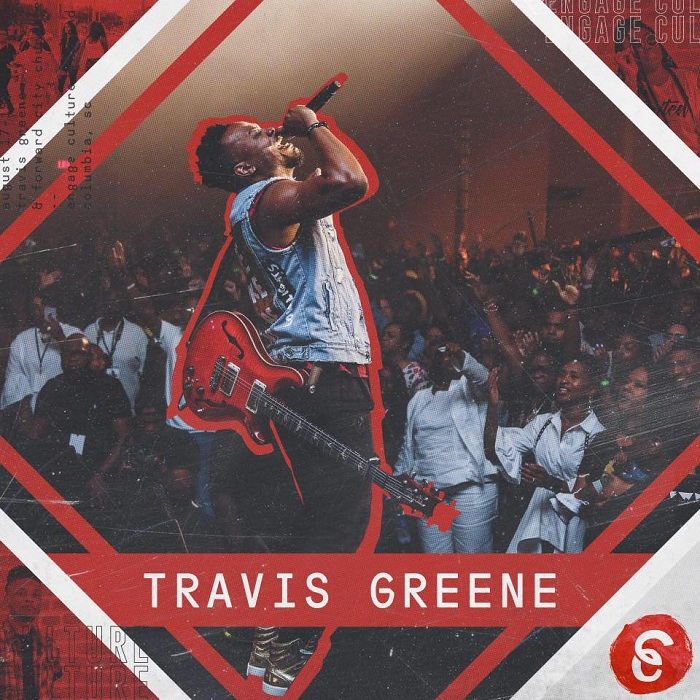 Travis Greene Presents Engage Culture