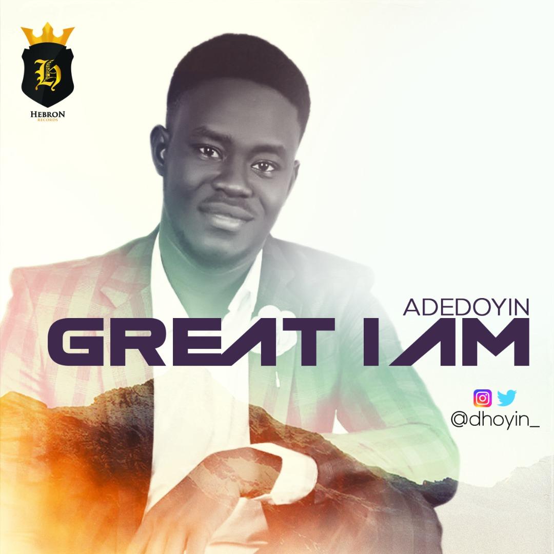 Adedoyin Great I Am