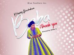 Baba I Thank You Blessing Akachukwu
