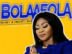 Bolaafola - What A Mighty God