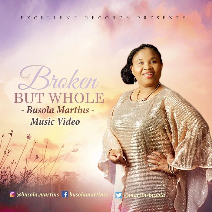 Busola Martins Broken But Whole