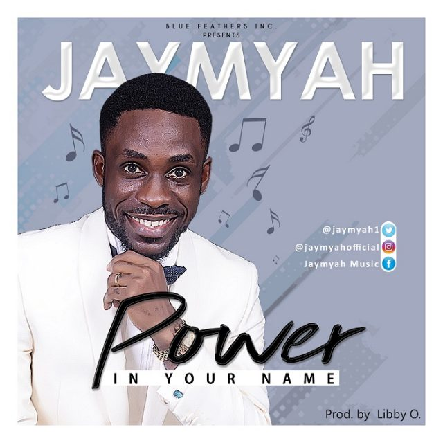 Jaymyah Power In Your Name