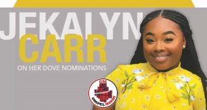 Jekalyn Carr Receives 3 Dove Award Nominations 2018