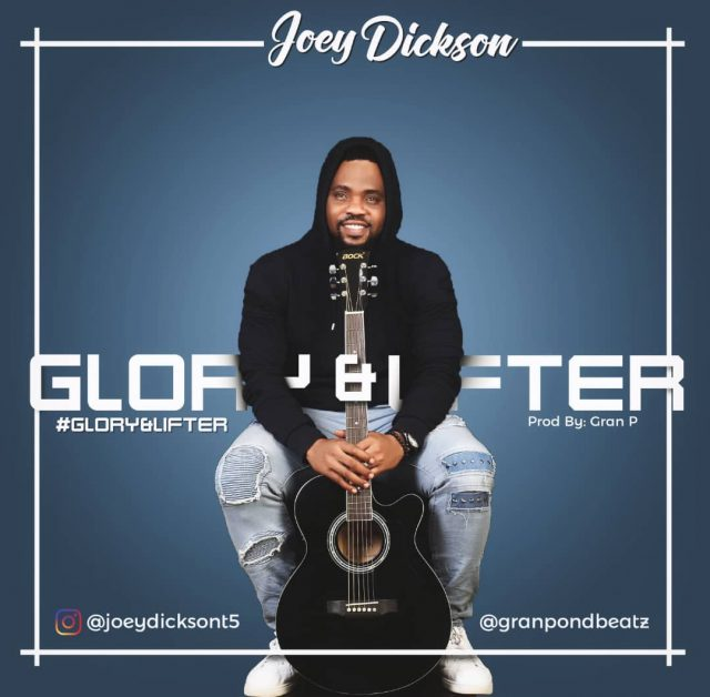 Joey Dickson - Glory & Lifter