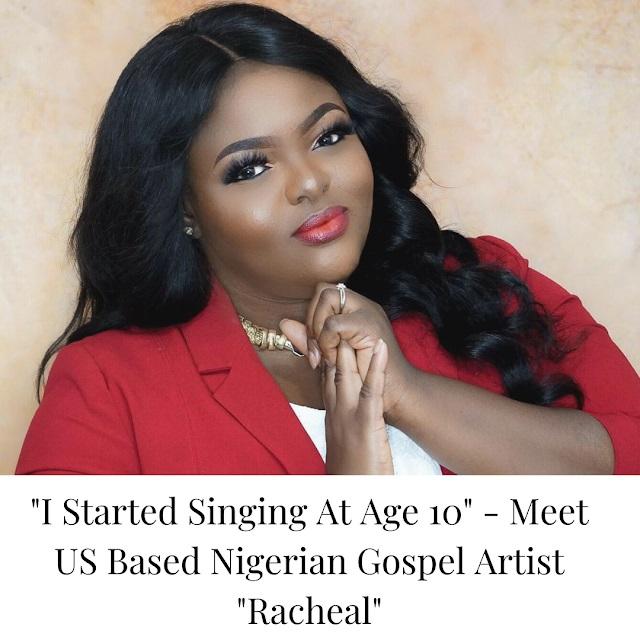 Nigerian Gospel Artist Racheal Biography