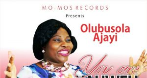 Olubusola Ajayi - You Are Yahweh