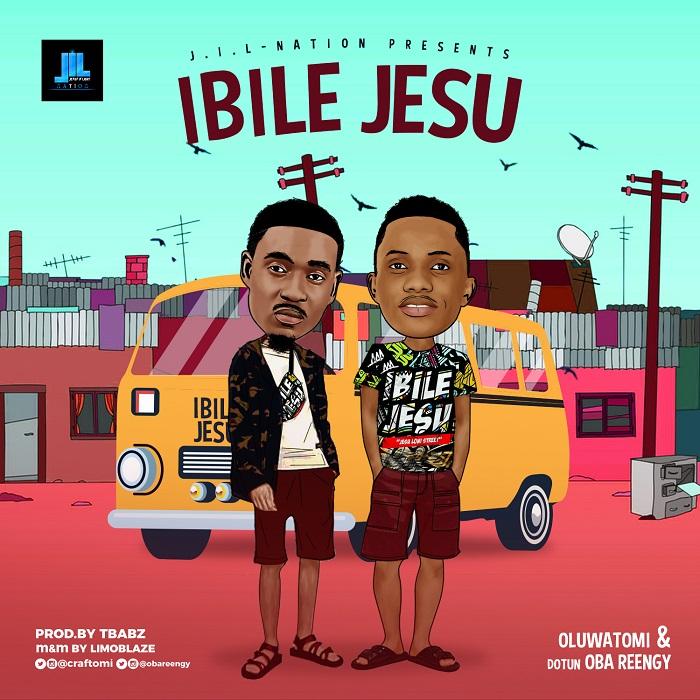 Oluwatomi and Oba Reengy - Ibile Jesu