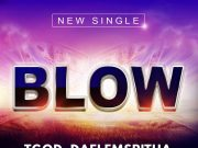 TGod DaFlemSpitha - Blow