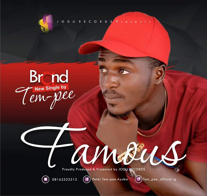 TemPee new single Famous